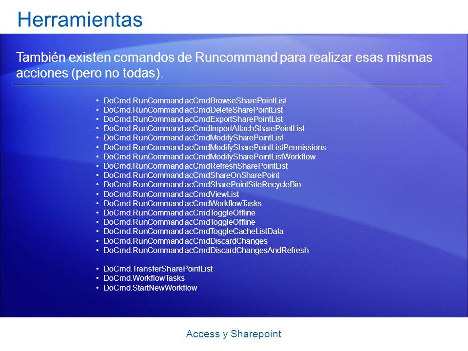 Herramientas . También existen comandos de Runcommand para realizar esas mismas acciones (pero no todas).