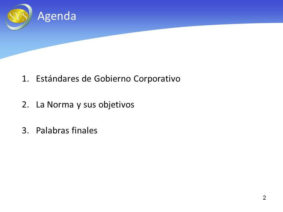 Agenda Estándares de Gobierno Corporativo La Norma y sus objetivos