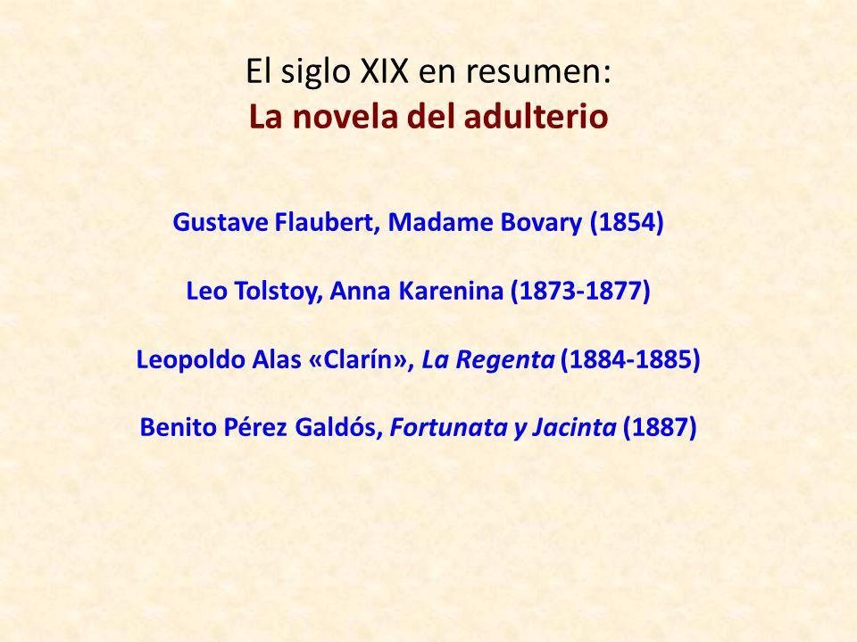 El siglo XIX en resumen: La novela del adulterio