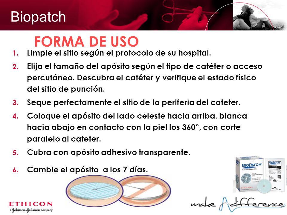 Biopatch FORMA DE USO. Limpie el sitio según el protocolo de su hospital.