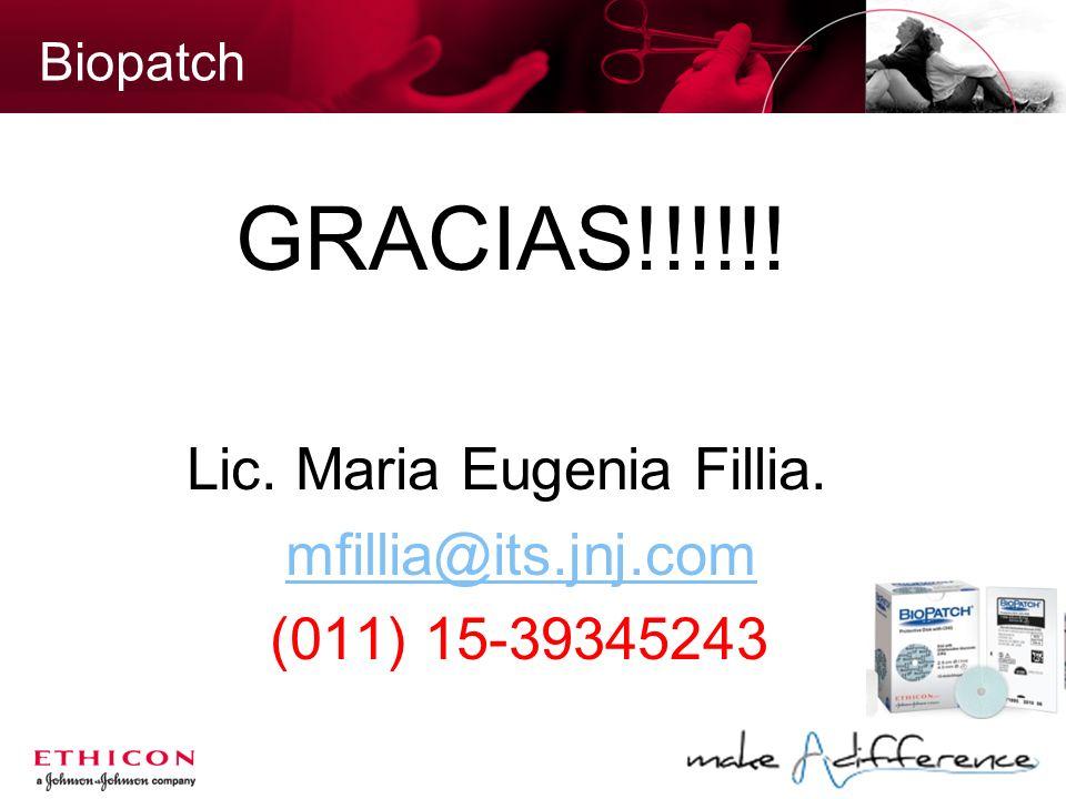 GRACIAS!!!!!! Lic. Maria Eugenia Fillia. mfillia@its.jnj.com