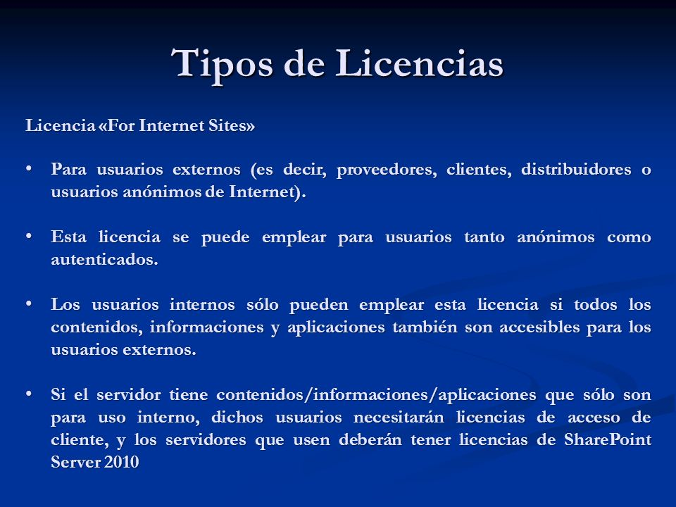 Tipos de Licencias Licencia «For Internet Sites»