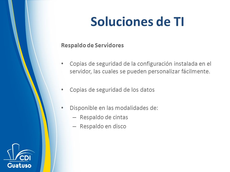 Soluciones de TI Respaldo de Servidores