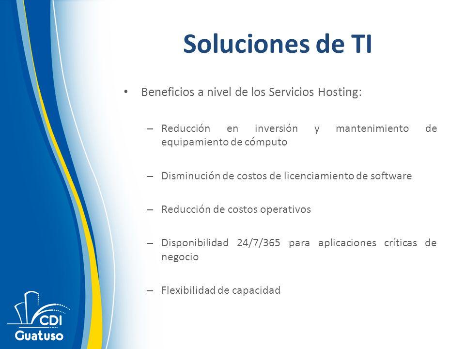 Soluciones de TI Beneficios a nivel de los Servicios Hosting: