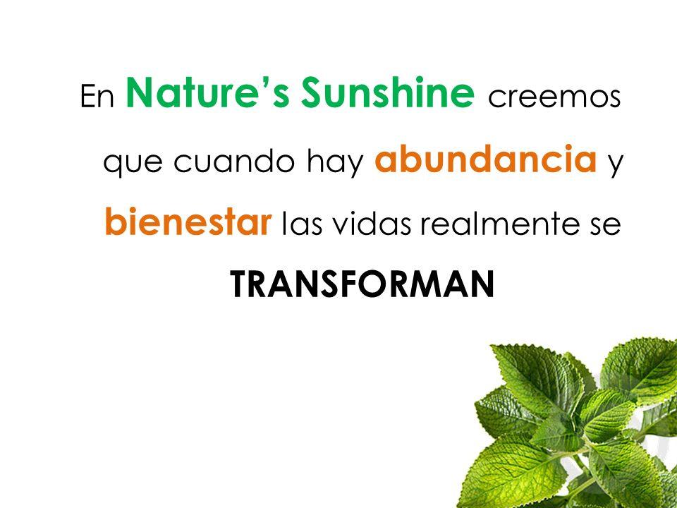 En Nature's Sunshine creemos que cuando hay abundancia y bienestar las vidas realmente se TRANSFORMAN