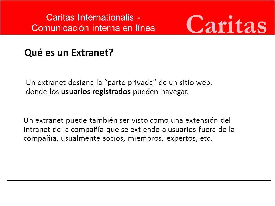 Caritas Qué es un Extranet Caritas Internationalis -