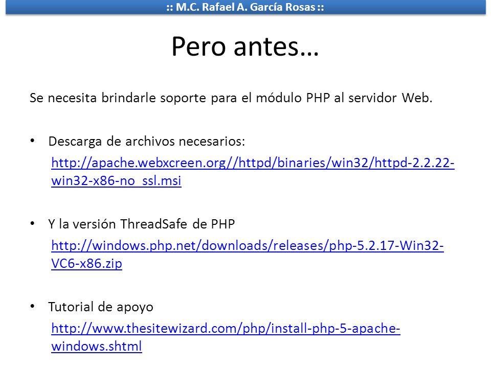 Pero antes… Se necesita brindarle soporte para el módulo PHP al servidor Web. Descarga de archivos necesarios: