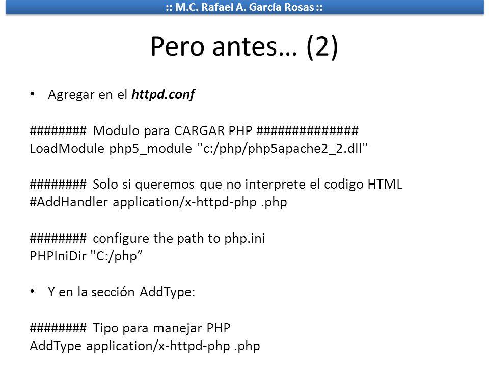 Pero antes… (2) Agregar en el httpd.conf