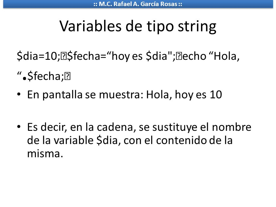 Variables de tipo string