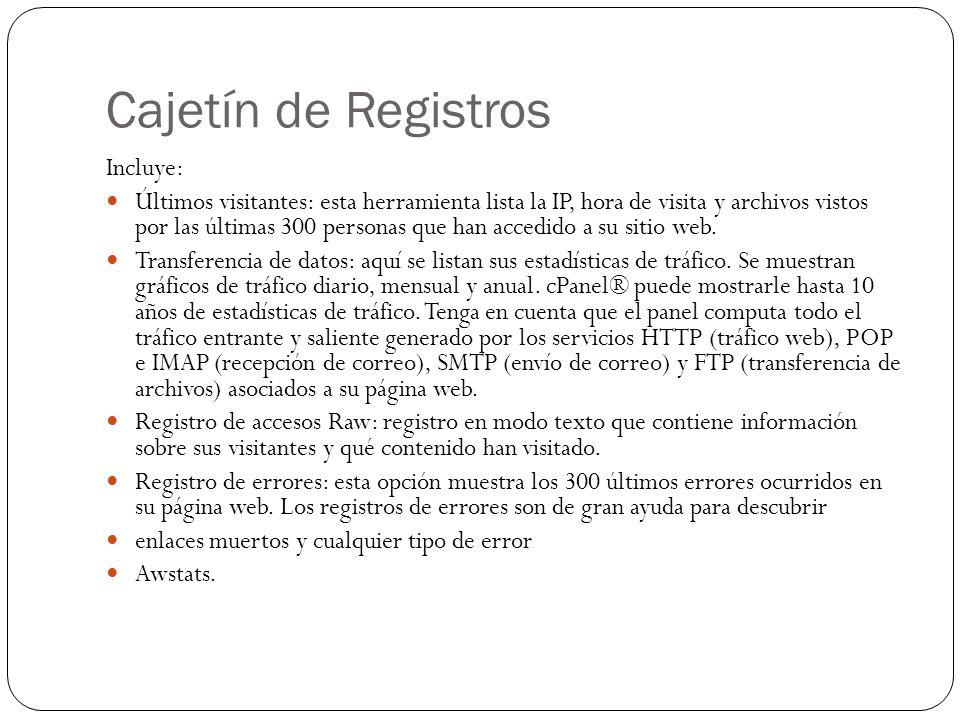 Cajetín de Registros Incluye: