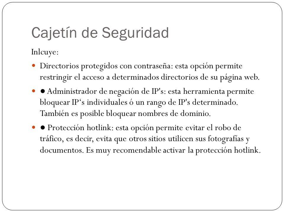 Cajetín de Seguridad Inlcuye: