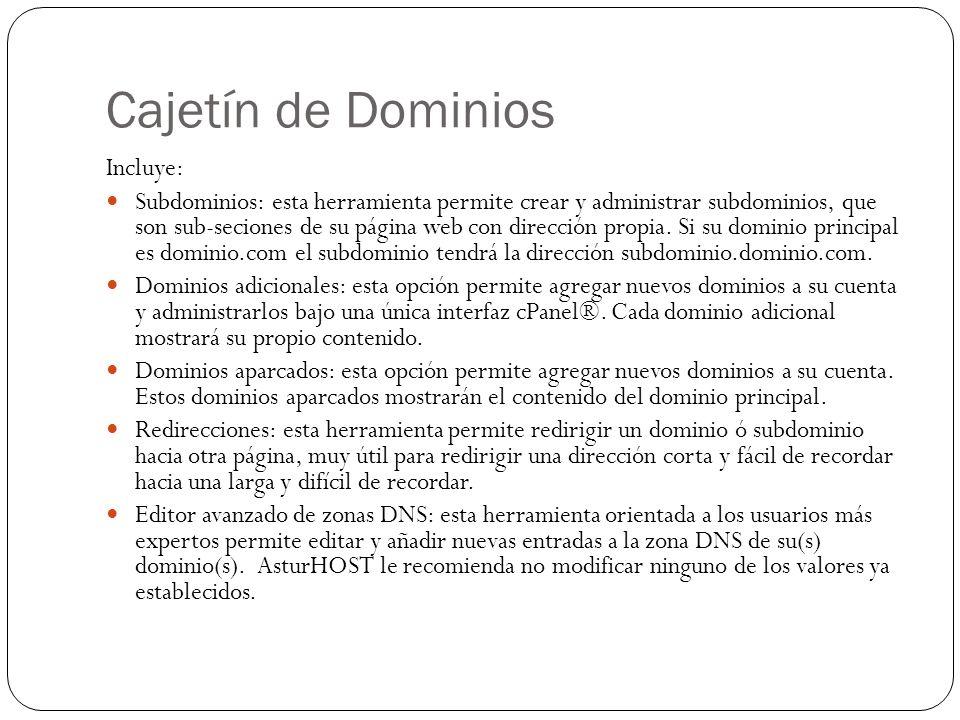 Cajetín de Dominios Incluye: