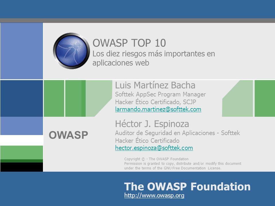 OWASP TOP 10 Los diez riesgos más importantes en aplicaciones web