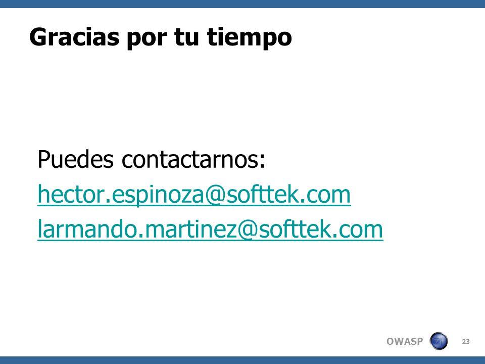 Gracias por tu tiempo Puedes contactarnos: hector.espinoza@softtek.com.