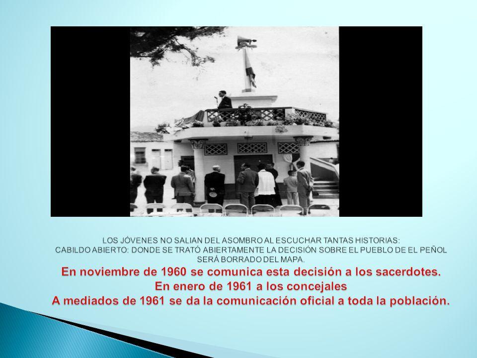 LOS JÓVENES NO SALIAN DEL ASOMBRO AL ESCUCHAR TANTAS HISTORIAS: CABILDO ABIERTO: DONDE SE TRATÓ ABIERTAMENTE LA DECISIÓN SOBRE EL PUEBLO DE EL PEÑOL SERÁ BORRADO DEL MAPA.