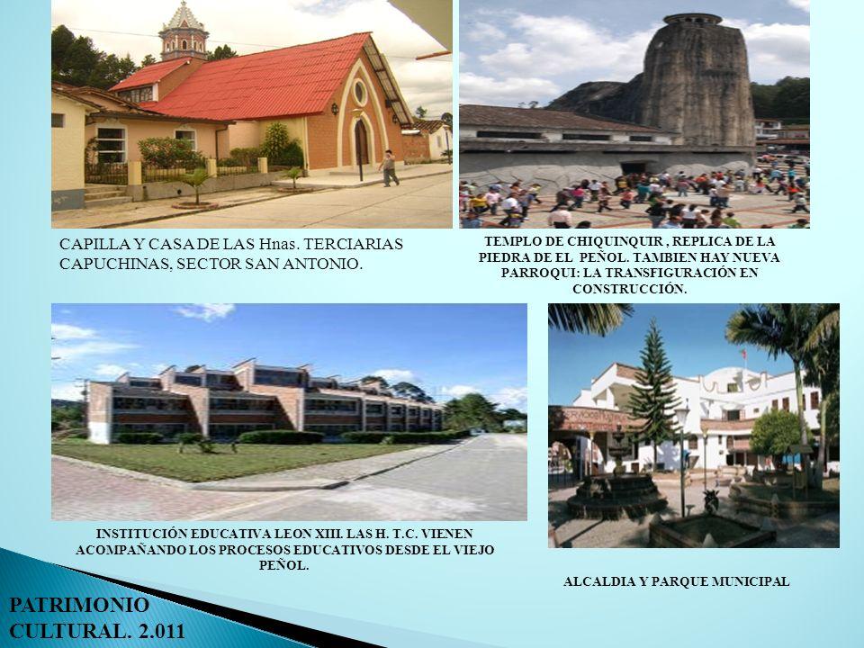 PATRIMONIO CULTURAL. 2.011 CAPILLA Y CASA DE LAS Hnas. TERCIARIAS