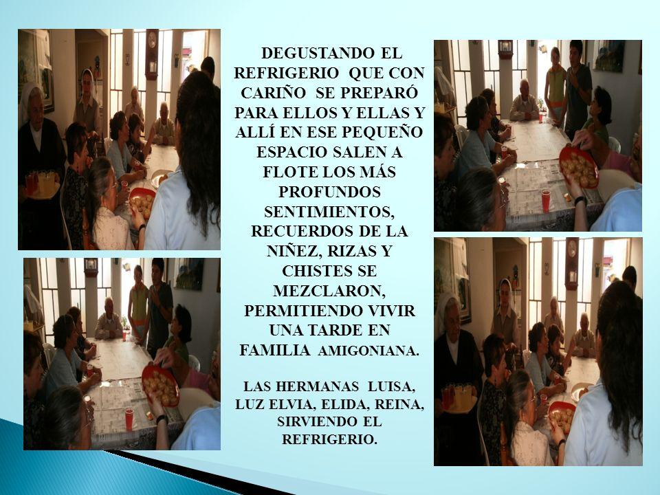 LAS HERMANAS LUISA, LUZ ELVIA, ELIDA, REINA, SIRVIENDO EL REFRIGERIO.
