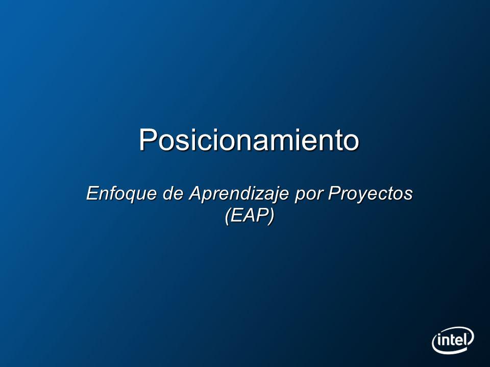 Posicionamiento Enfoque de Aprendizaje por Proyectos (EAP)
