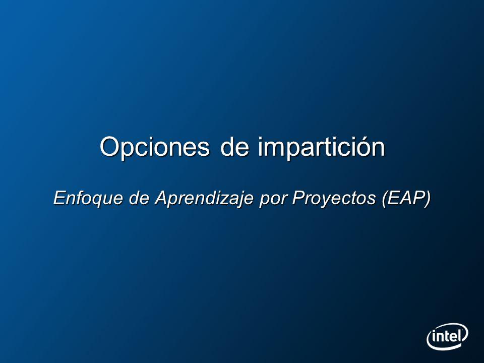 Opciones de impartición Enfoque de Aprendizaje por Proyectos (EAP)
