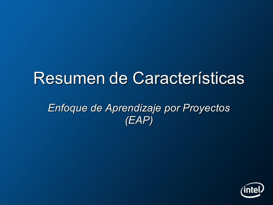 Resumen de Características Enfoque de Aprendizaje por Proyectos (EAP)