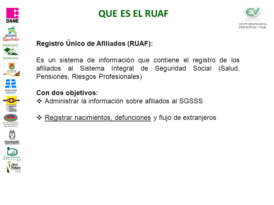 QUE ES EL RUAF Registro Único de Afiliados (RUAF):