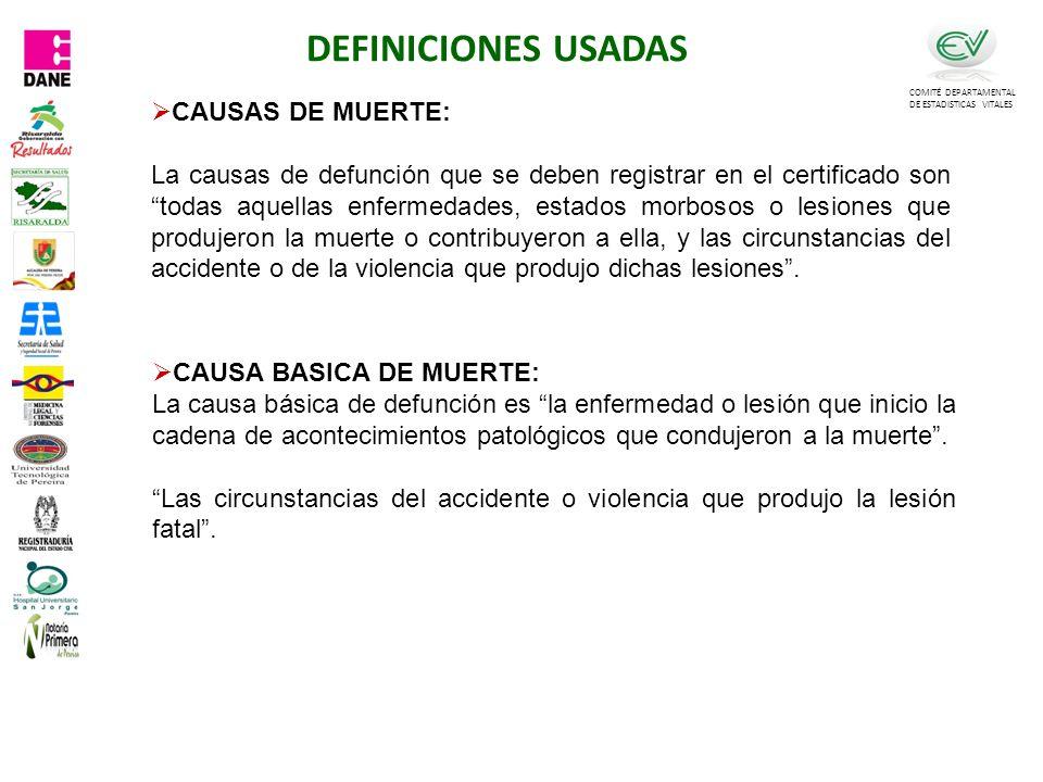 DEFINICIONES USADAS CAUSAS DE MUERTE: