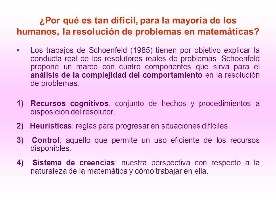 ¿Por qué es tan difícil, para la mayoría de los humanos, la resolución de problemas en matemáticas