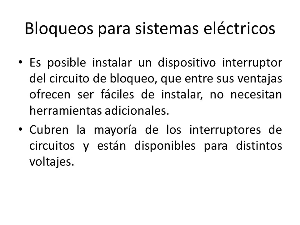 Bloqueos para sistemas eléctricos