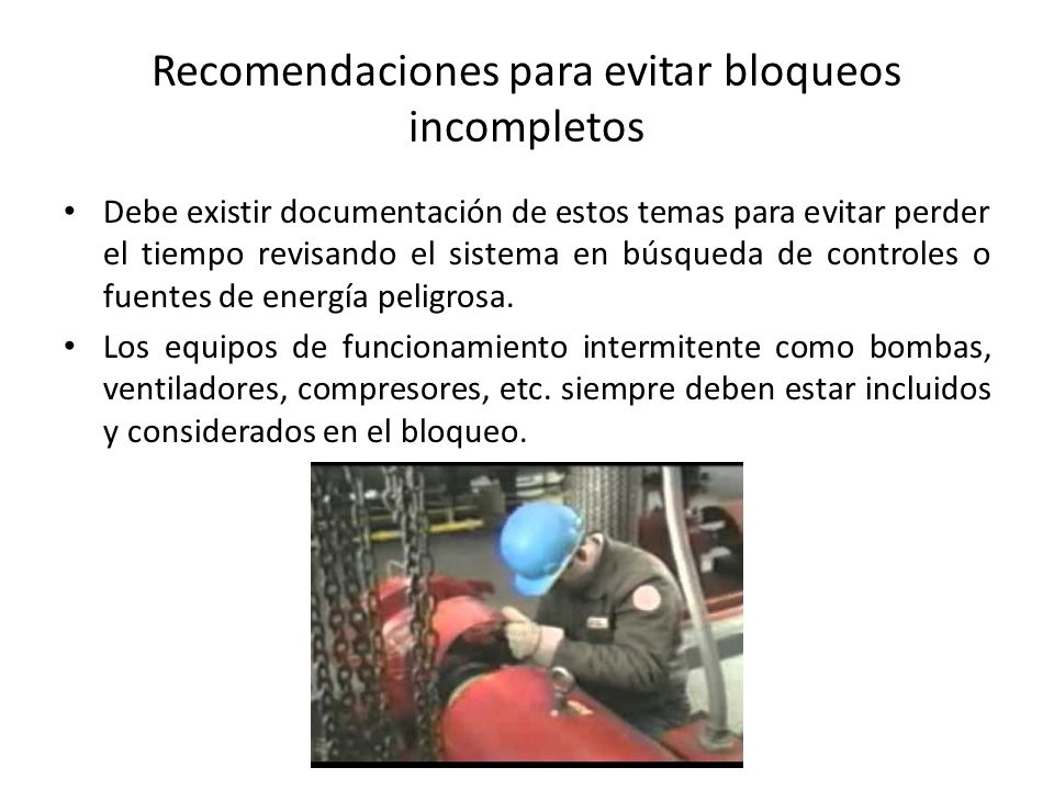 Recomendaciones para evitar bloqueos incompletos