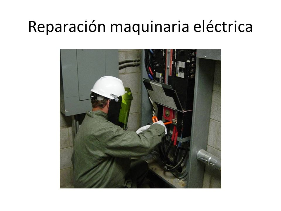 Reparación maquinaria eléctrica