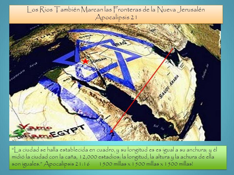Los Rios También Marcan las Fronteras de la Nueva Jerusalén