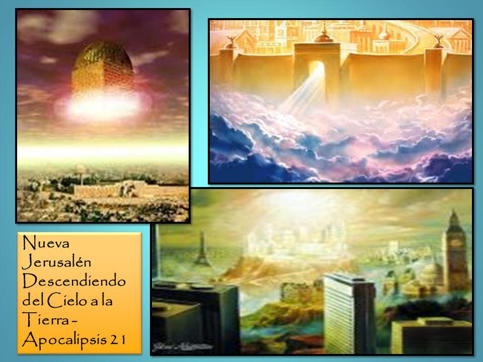Nueva Jerusalén Descendiendo del Cielo a la Tierra - Apocalipsis 21
