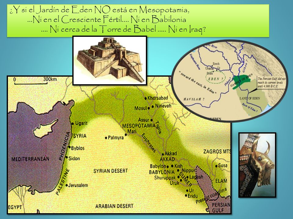 ¿Y si el Jardín de Eden NO está en Mesopotamia,