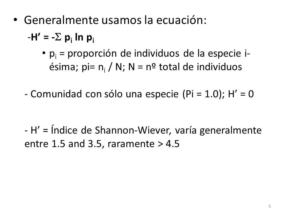 Generalmente usamos la ecuación: