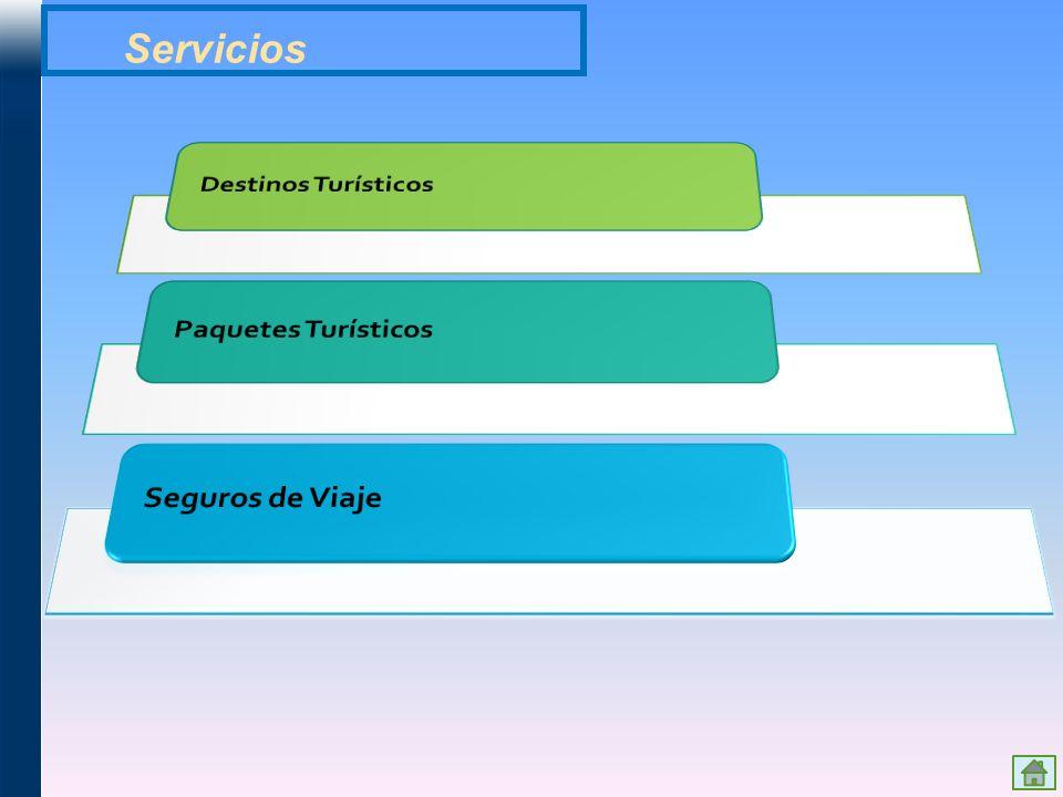 Servicios Destinos Turísticos Paquetes Turísticos Seguros de Viaje
