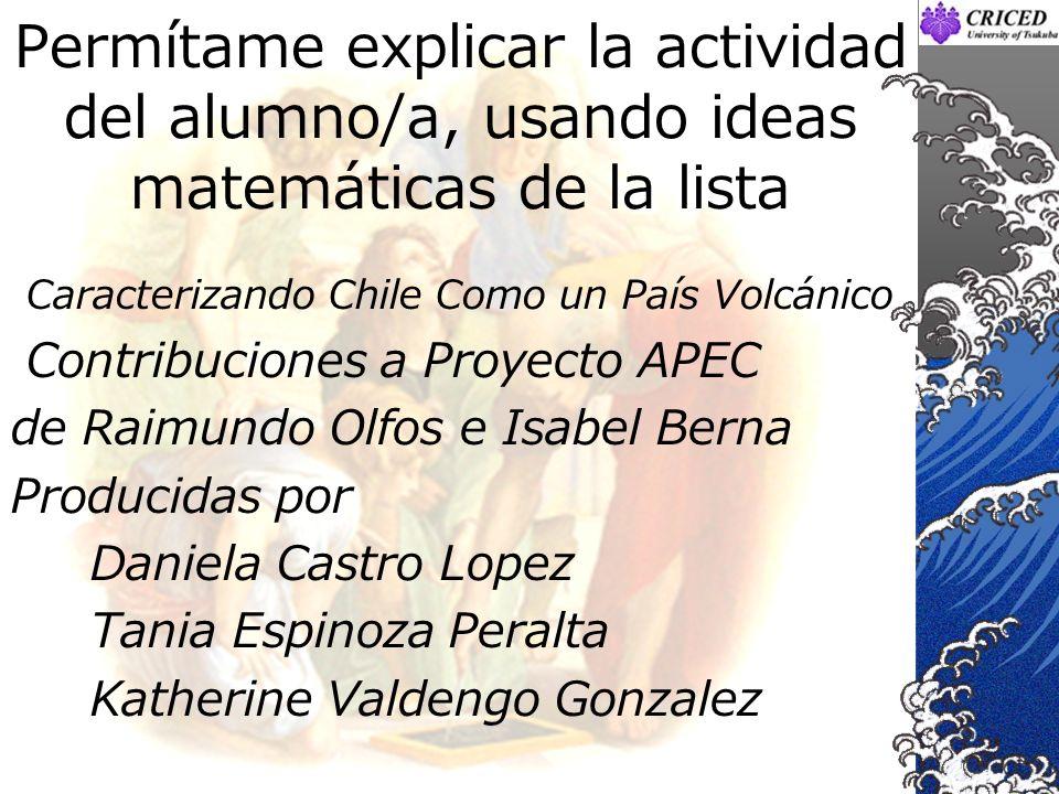 Permítame explicar la actividad del alumno/a, usando ideas matemáticas de la lista