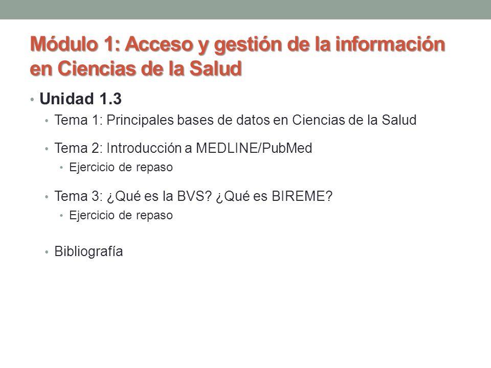 Módulo 1: Acceso y gestión de la información en Ciencias de la Salud