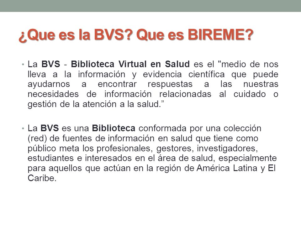 ¿Que es la BVS Que es BIREME