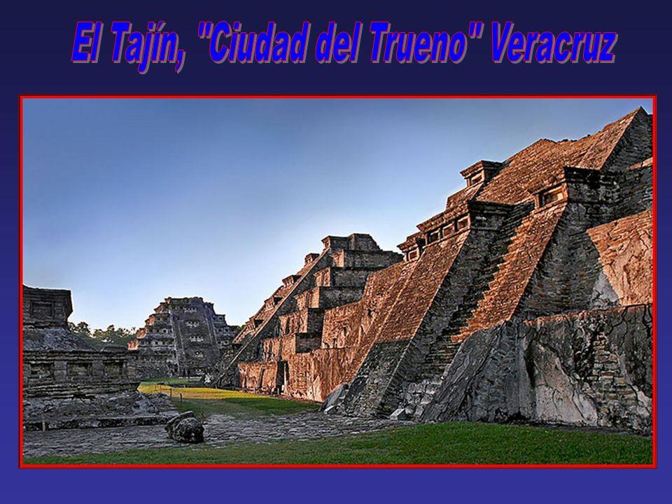 El Tajín, Ciudad del Trueno Veracruz