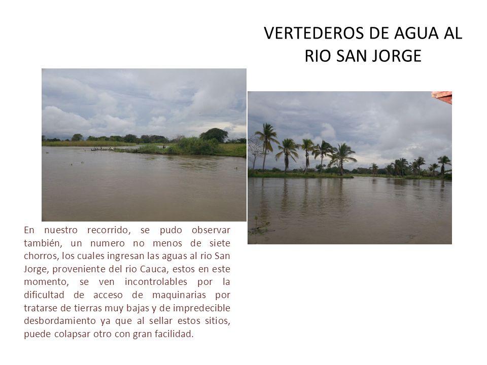 VERTEDEROS DE AGUA AL RIO SAN JORGE