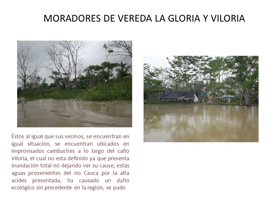 MORADORES DE VEREDA LA GLORIA Y VILORIA