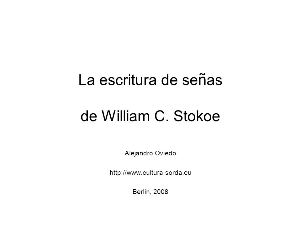 La escritura de señas de William C. Stokoe