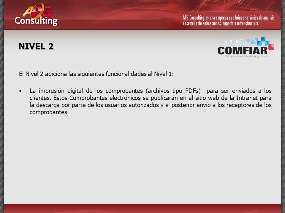 NIVEL 2 El Nivel 2 adiciona las siguientes funcionalidades al Nivel 1:
