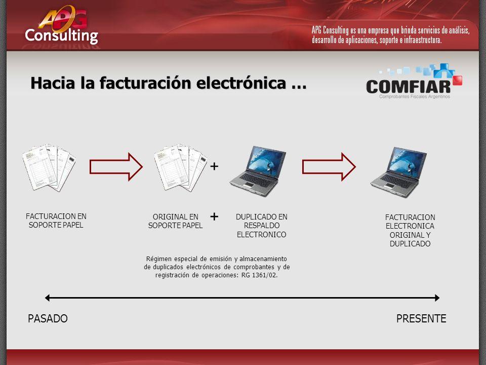 Hacia la facturación electrónica …