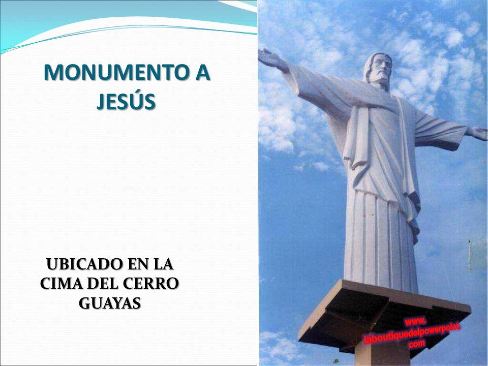 UBICADO EN LA CIMA DEL CERRO GUAYAS