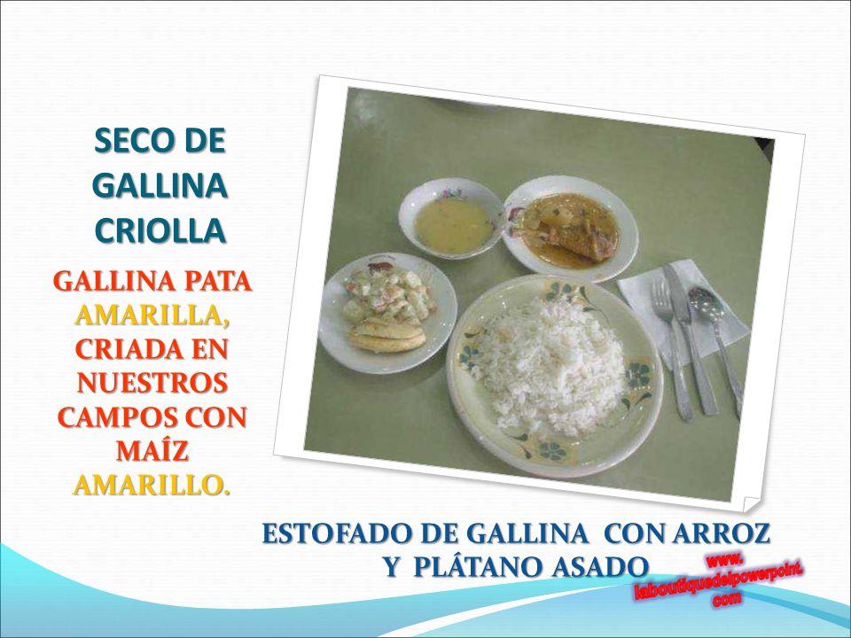 SECO DE GALLINA CRIOLLA