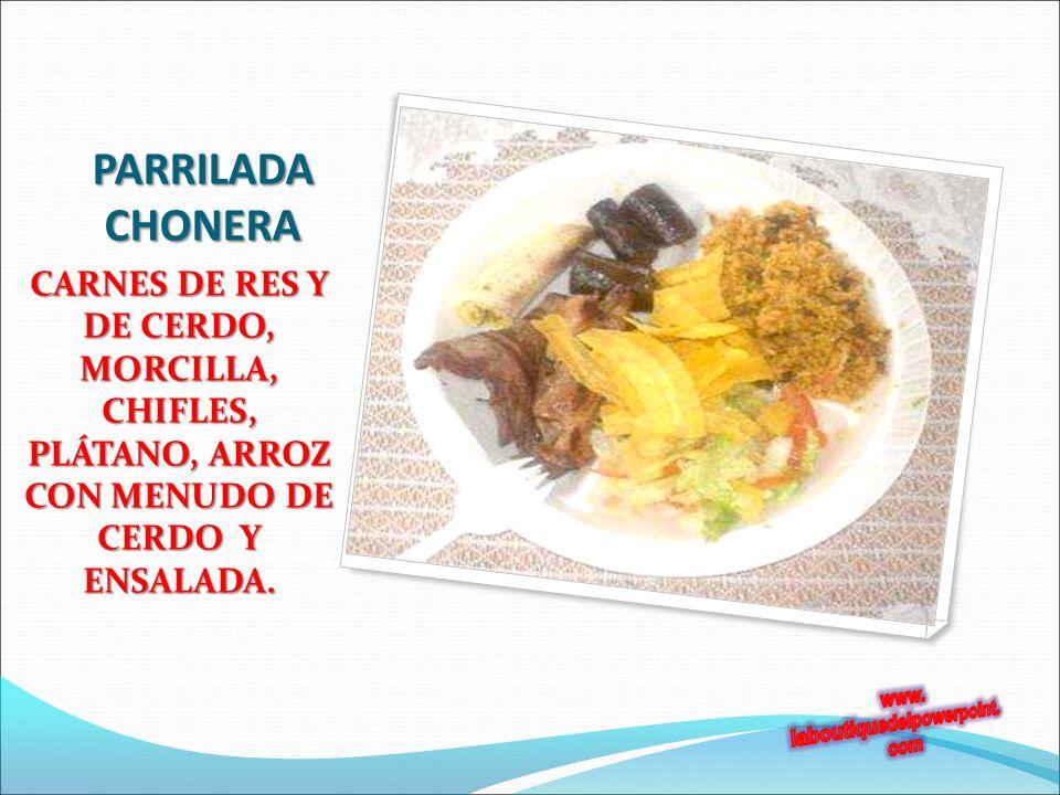 PARRILADA CHONERA CARNES DE RES Y DE CERDO, MORCILLA, CHIFLES, PLÁTANO, ARROZ CON MENUDO DE CERDO Y ENSALADA.