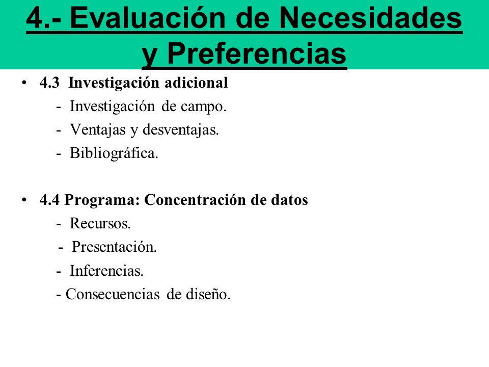 4.- Evaluación de Necesidades y Preferencias