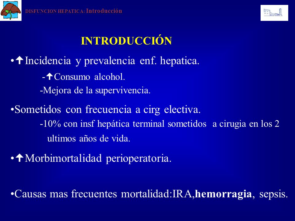 Incidencia y prevalencia enf. hepatica. -Consumo alcohol.