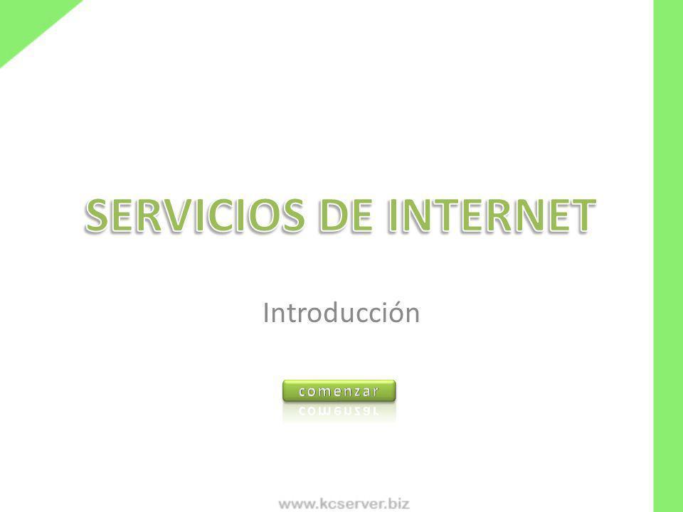 SERVICIOS DE INTERNET Introducción comenzar